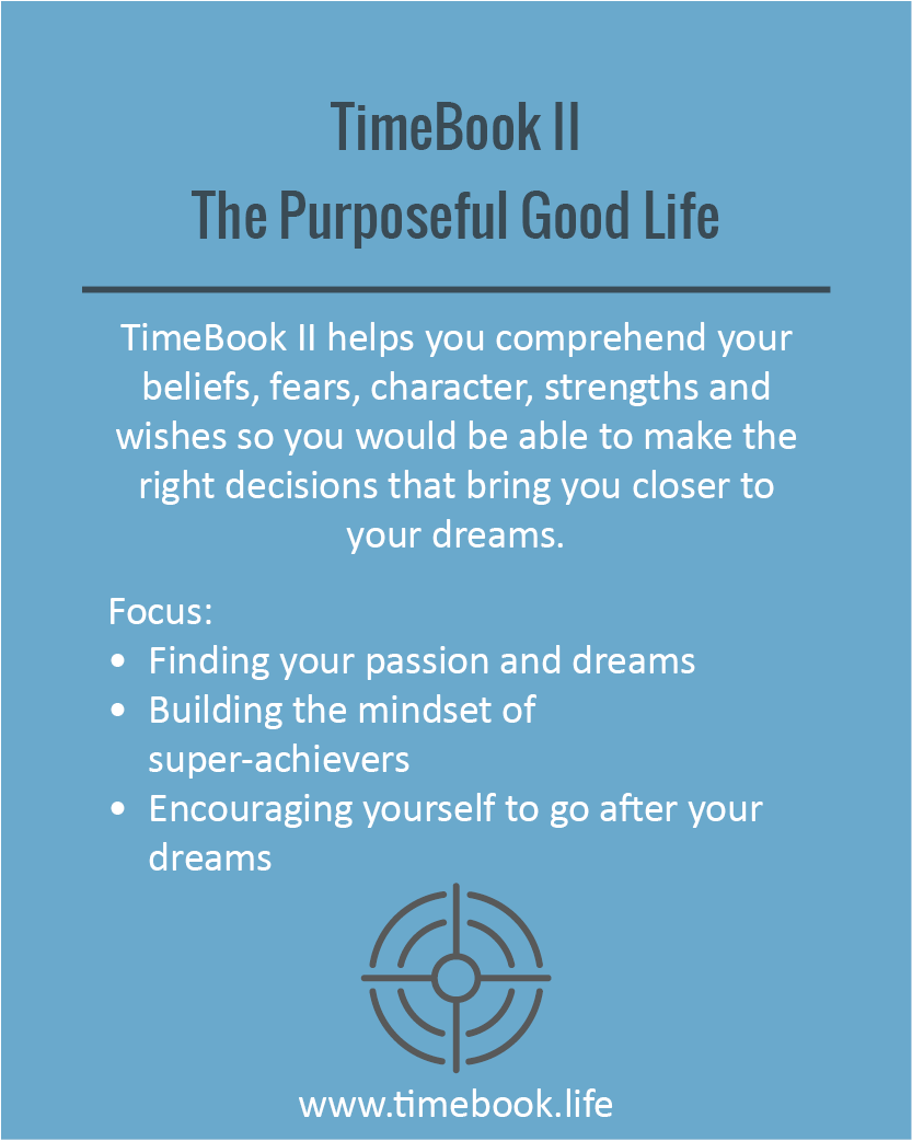 TimeBook II - The Purposeful Good Life