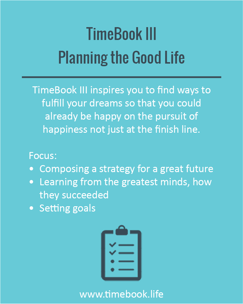 TimeBook III - Planning the Good Life