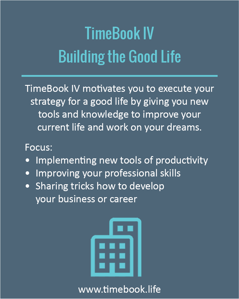 TimeBook IV - Building the Good Life