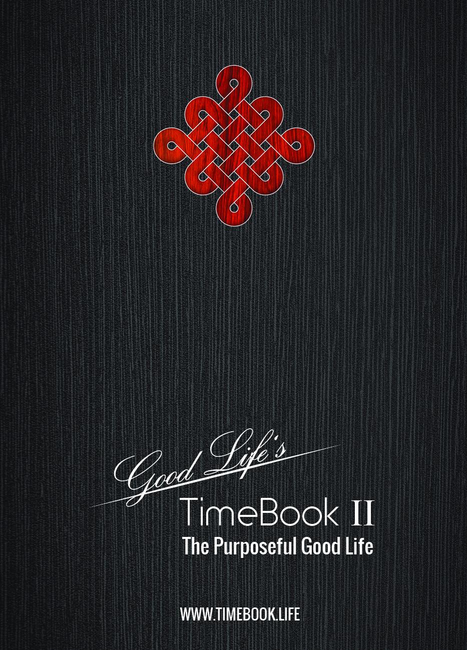 TimeBook II - The Purposeful Good Life